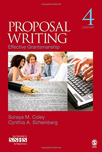 Proposal Writing: Effective Grantsmanship (SAGE Sourcebooks for: Scheinberg, Cynthia A.,