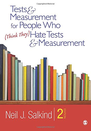 9781412989756: Tests & Measurement for People Who (Think They) Hate Tests & Measurement