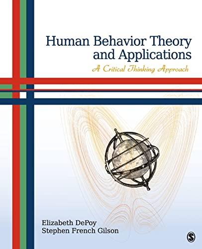 Human Behavior Theory and Applications : A: Elizabeth G. DePoy;