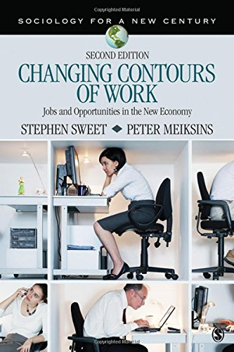 9781412990868: Changing Contours of Work: Jobs and Opportunities in the New Economy (Sociology for a New Century Series)