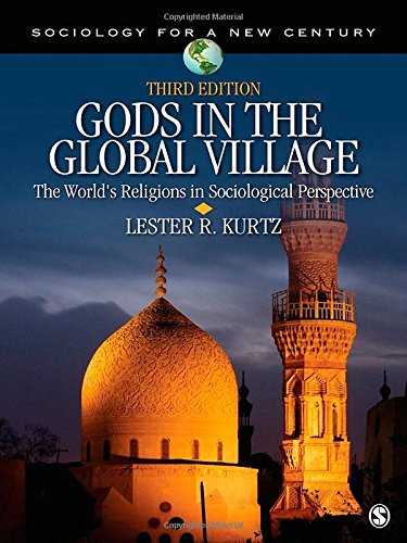 9781412991254: Gods in the Global Village: The World's Religions in Sociological Perspective (Sociology for a New Century Series)