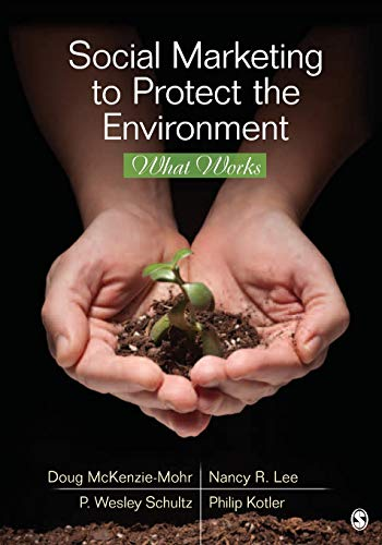 9781412991292: Social Marketing to Protect the Environment: What Works