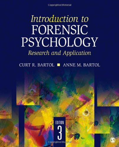 Introduction to Forensic Psychology: Bartol, C.R Martol,