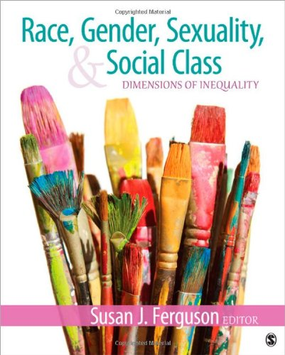 Race, Gender, Sexuality, and Social Class: Dimensions