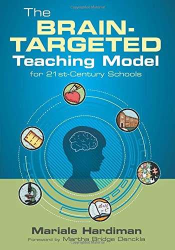 The Brain-Targeted Teaching Model for 21st-Century Schools (Paperback): Mariale M. Hardiman