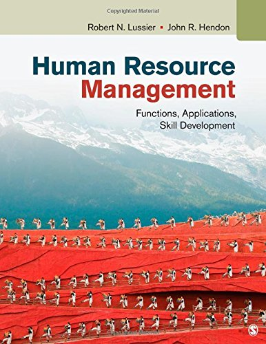 Human Resource Management: Functions, Applications, Skill Development: Robert N. Lussier,