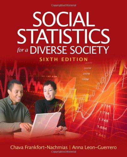 Social Statistics for a Diverse Society: Chava Frankfort-Nachmias
