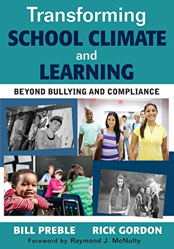 9781412992688: Transforming School Climate and Learning: Beyond Bullying and Compliance