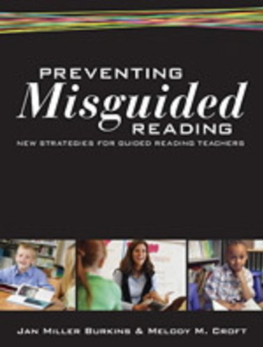 9781412992794: Preventing Misguided Reading: New Strategies for Guided Reading Teachers