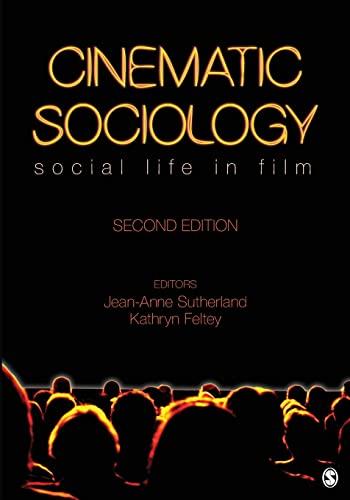 Cinematic Sociology: Social Life in Film