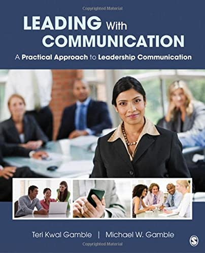 9781412994262: Leading With Communication: A Practical Approach to Leadership Communication