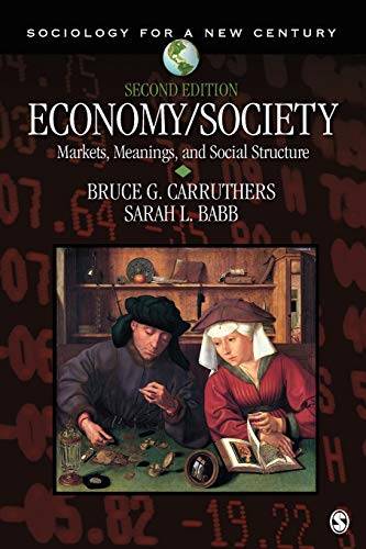 9781412994965: Economy/Society: Markets, Meanings, and Social Structure (Sociology for a New Century Series)