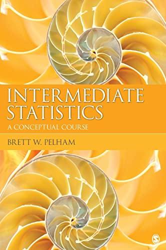 9781412994989: Intermediate Statistics: A Conceptual Course