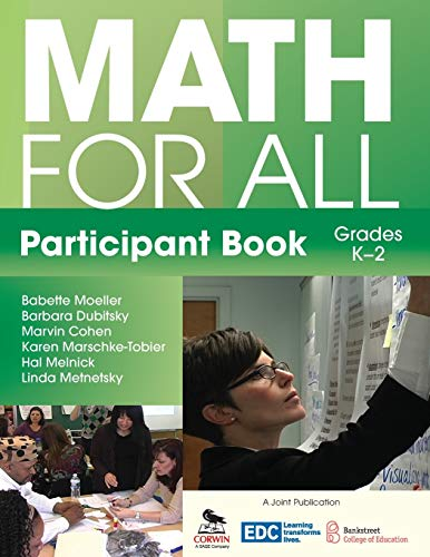 Math for All Participant Book (K-2): Moeller, Babette, Dubitsky,
