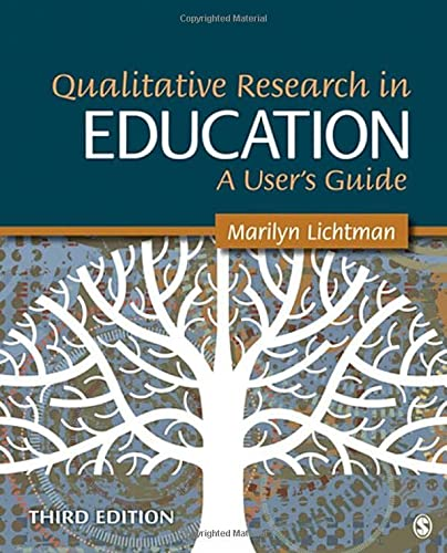 Qualitative Research in Education: A User?s Guide: Lichtman, Marilyn V.