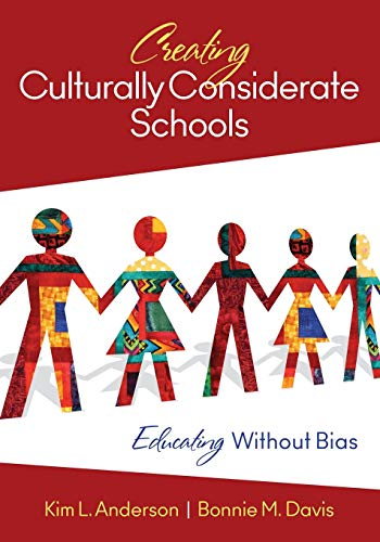 9781412996242: Creating Culturally Considerate Schools: Educating Without Bias