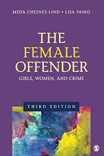 9781412996693: The Female Offender: Girls, Women, and Crime