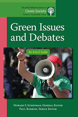 9781412996945: Green Issues and Debates: An A-to-Z Guide (The SAGE Reference Series on Green Society: Toward a Sustainable Future-Series Editor: Paul Robbins)