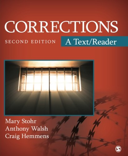 Corrections: A Text/Reader (SAGE Text/Reader Series in: Stohr, Mary K.,