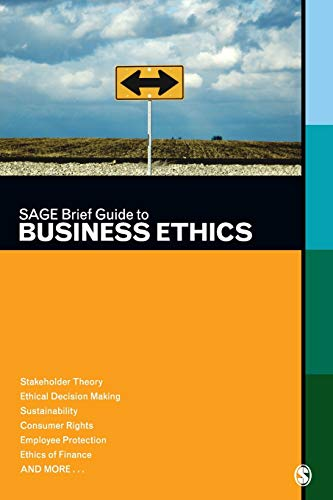 Sage Brief Guide To Business Ethics: Sage Publications Inc.