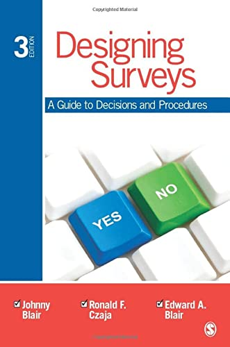 Designing Surveys: A Guide to Decisions and: Johnny Blair, Ronald