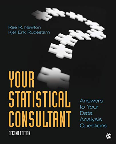 Your Statistical Consultant: Answers to Your Data: Newton, Rae R.