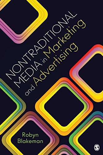9781412997614: Nontraditional Media in Marketing and Advertising