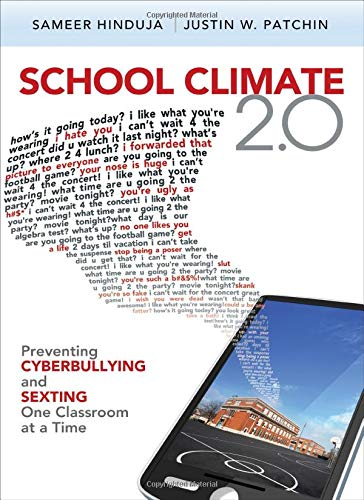 9781412997836: School Climate 2.0: Preventing Cyberbullying and Sexting One Classroom at a Time