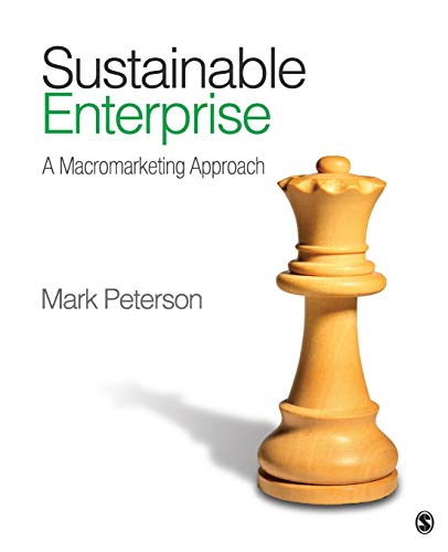 9781412998680: Sustainable Enterprise: A Macromarketing Approach