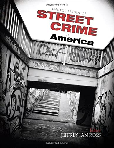 9781412999571: Encyclopedia of Street Crime in America
