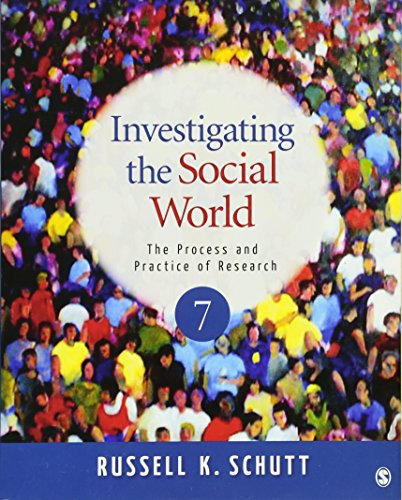 9781412999809: Investigating the Social World: The Process and Practice of Research, 7th Edition