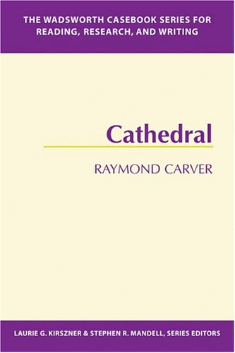 9781413000436: The Wadsworth Casebook Series for Reading, Research and Writing: Cathedral