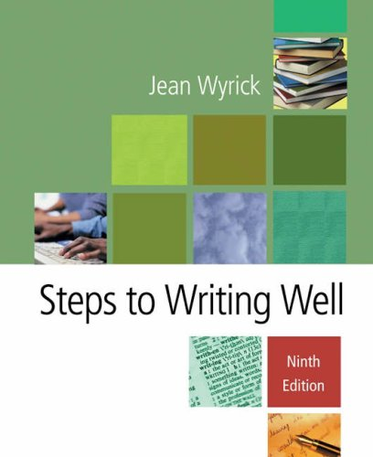 Steps to Writing Well (with InfoTrac ): Jean Wyrick