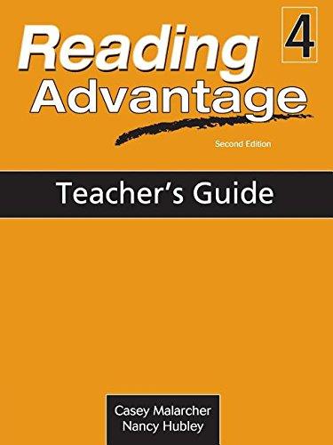 Reading Advantage 4: Teacher's Edition: Malarcher, Casey