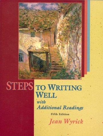 Steps to Writing Well with Readings (with: Jean Wyrick