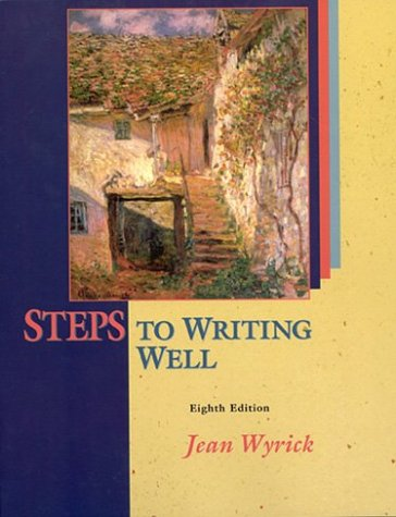 Steps to Writing Well, With 2003 MLA: Jean Wyrick