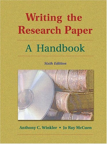Writing the Research Paper: A Handbook (with Revised MLA and InfoTrac): Winkler, Anthony C.; ...