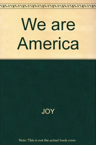 We are America: JOY