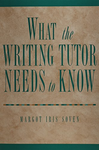 9781413002249: What the Writing Tutor Needs to Know