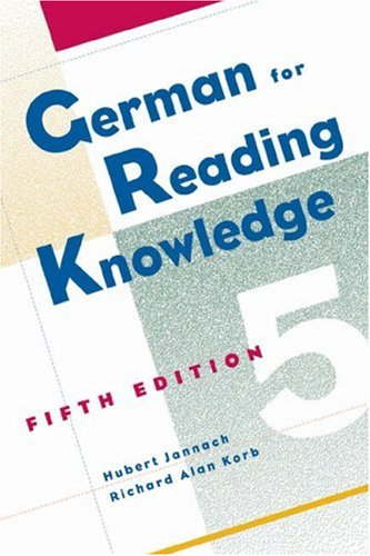 German for Reading Knowledge, 5th Edition: Hubert Jannach; Richard Alan Korb