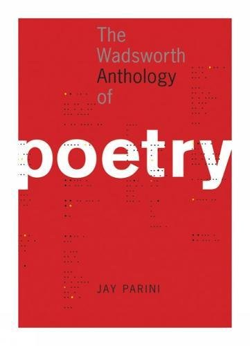 The Wadsworth Anthology of Poetry (with Poetry: Jay Parini