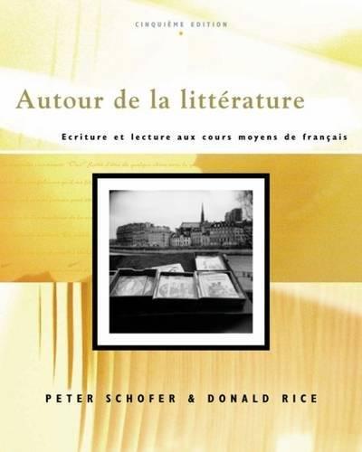 9781413005837: Autour de la litterature: Ecriture et lecture aux cours moyens de francais (with Audio CD)