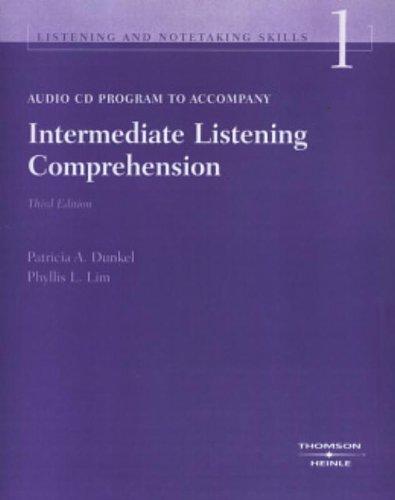 Intermediate Listening Comprehension (Series Name = Listening: Dunkel, Patricia A.,