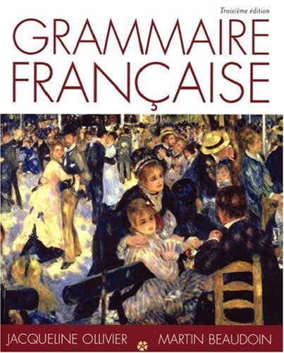 Grammmaire Francaise (1413006078) by Ollivier, Jacqueline; Beaudoin, Martin