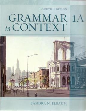 9781413007374: Grammar in Context Split Text 1a (Lessons 1-7)