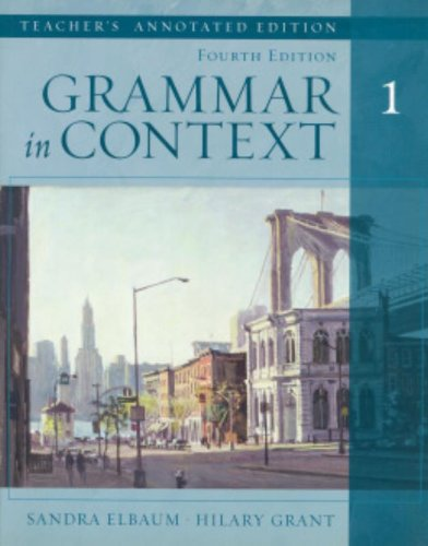 9781413007411: Grammar in Context, Book 1, Teacher Annotated Edition