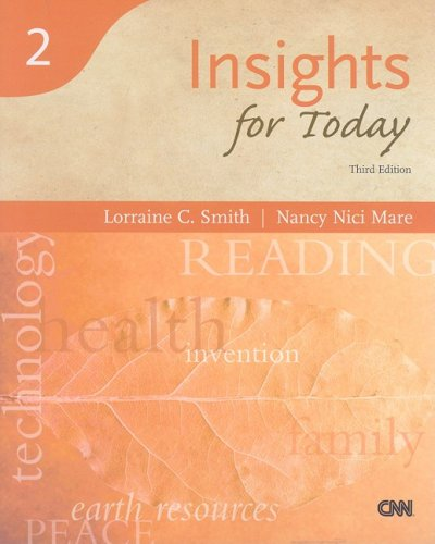 Insights for Today, Third Edition (Reading for: Lorraine C. Smith,