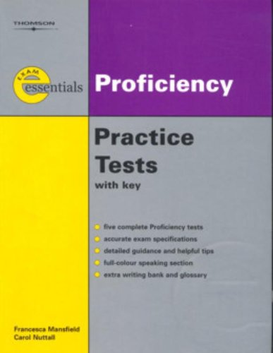 9781413009903: Exam Essentials: Proficiency Practice Tests (Thomson Exam Essential Practic)