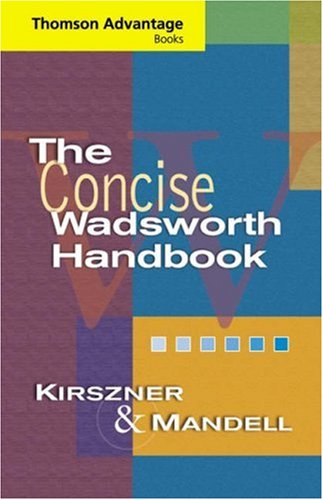 Thomson Advantage Books: The Concise Wadsworth Handbook: Laurie G. Kirszner,