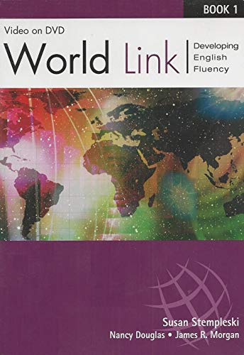 World Link Book 1-DVD (Bk. 1) (1413010741) by Stempleski, Susan; Douglas, Nancy; Morgan, James; Curtis, Andy